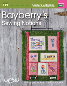Bayberry's Sewing Notions Embroidery Design Collection