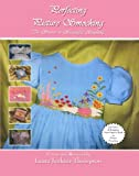 Perfecting Picture Smocking: The Secrets to Successful Stacking