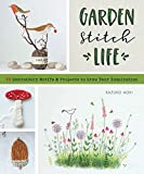 GardenStitchLife: Embroidery Motifs and Projects to Grow Your Inspiration