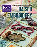 Royal School of Needlework: Raised Embroidery: Techniques, projects & pure inspiration (Royal School of Needlework Guides)