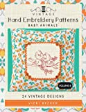 Vintage Hand Embroidery Patterns Baby Animals: 24 Authentic Vintage Designs (Volume 8)