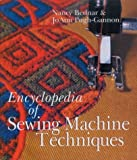 Encyclopedia of Sewing Machine Techniques by Nancy Bednar (2001-12-31)