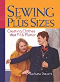 Sewing for Plus Sizes: Creating Clothes that Fit and Flatter