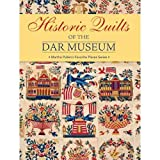 Historic Quilts of the DAR Museum : Martha's Favorite Places Series