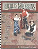 Buckles & Bobbins: A Beginning Sewing Book for Boys by JoAnn Gagnon (2003-05-15)
