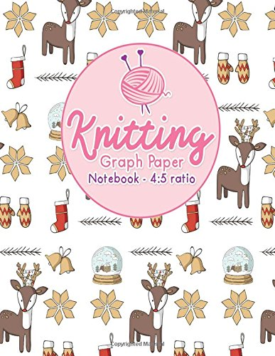 Knitting Graph Paper Notebook 4 5 Ratio Knitters Graph Paper
